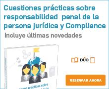Cuestiones prácticas responsabilidad penal y Compliance