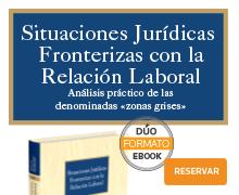 Situaciones jurídicas fronterizas en a relación laboral